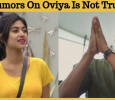 Rumors On Oviya Is Not True!