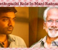 Vijay Sethupathi Role In Mani Ratnam Movie Revealed! Tamil News