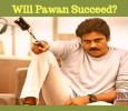 Will Pawan Succeed?