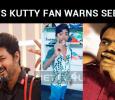 Vijay Fan Warns Seeman!