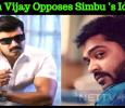 Arun Vijay Opposes Simbu's Ideas! Tamil News