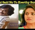 Rajini Said No To Keerthy Suresh? Rajini's New Decision! Tamil News
