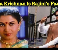 Ramya Krishnan Is Rajini's Favorite! Tamil News