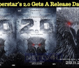 Superstar's 2.0 Gets A Release Date! Tamil News