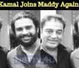Kamal Joins Maddy Again! Tamil News