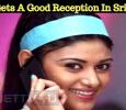 Oviya Gets A Good Reception In Sri Lanka! Tamil News