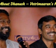 Details About Dhanush – Vetrimaaran's Next! Tamil News