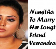 Glamour Star Namitha To Marry Her Longtime Friend On 24th November! Tamil News
