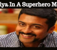 Suriya In A Superhero Movie!