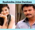 Rashmika Joins Darshan! Kannada News