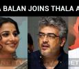 Vidya Balan Joins Thala Ajith?