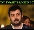 Arvind Swamy Plays A Politician In CCV? Tamil News