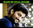 Nani In Dual Roles! Tamil News