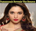 Tamannaah Reveals The Reason Why She Minimized Doing Films! Tamil News