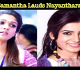 Samantha Lauds Nayanthara!