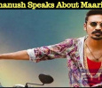 Dhanush Speaks About Maari 3! Tamil News