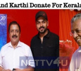 Suriya And Karthi Prove Their Generosity Once Again!