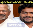 Pa Ranjith To Clash With Mani Ratnam! Tamil News
