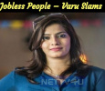 Jobless People – Varu Slams Tamil News
