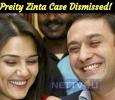 Preity Zinta Case Dismissed! Tamil News