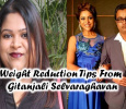 Weight Reduction Tips By Gitanjali Selvaraghavan! Tamil News