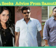 Mahima Seeks Expert Advice From Samuthirakani! Tamil News