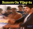 Who Spread The Rumors About Vijay 62?