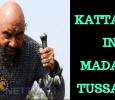 Kattappa At Madame Tussauds! Tamil News