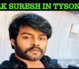 RK Suresh In Tyson! Tamil News