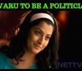 Varalaxmi Sarathkumar To Become A Politician!
