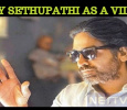 Will Vijay Sethupathi Play The Villain? Tamil News