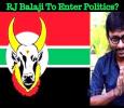 RJ Balaji To Enter Politics? Tamil News