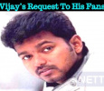 Vijay's Request To His Fans! Tamil News