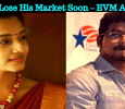 Vijay To Lose His Market Soon – EVM Abarnathi