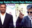 Breaking: Rajini Expels Raju Mahalingam