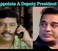 Kamal Appoints A Deputy President To Makkal Needhi Maiam!