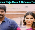 Sivakarthikeyan – Samantha Starrer Seema Raja Gets A Release Date!