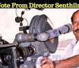 Press Note From Producer Cum Director Senthilnathan! Tamil News