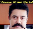 Kamal Haasan Announces His Next After Indian 2! Tamil News
