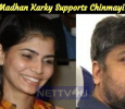 Madhan Karky Supports Chinmayi? Tamil News