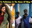 Threat To Politicians In The Name Of Vijay Fans! Tamil News
