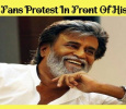 Rajini Fans Protest In Front Of Rajini's House! Tamil News