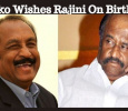 Vaiko Wishes Superstar A Healthy And Happy Life! Tamil News