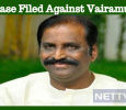 A Case Filed Against Vairamuthu!