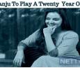 Manju To Play A Twenty  Year Old!