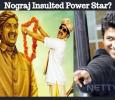 Nograj Insulted Power Star? Kannada News