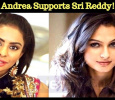 Andrea Supports Sri Reddy! Tamil News