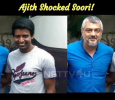 Ajith Shocked Soori! Tamil News