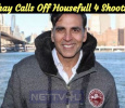 Akshay Calls Off Housefull 4 Shooting! Tamil News