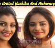 Bigg Boss United Yashika And Aishwarya Dutta! Tamil News